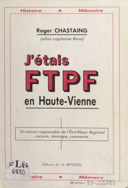 J'étais FTPF en Haute-Vienne
