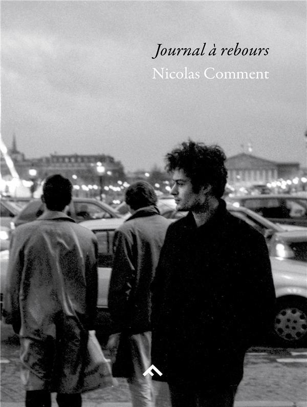 Journal à rebours ; 1991-1999