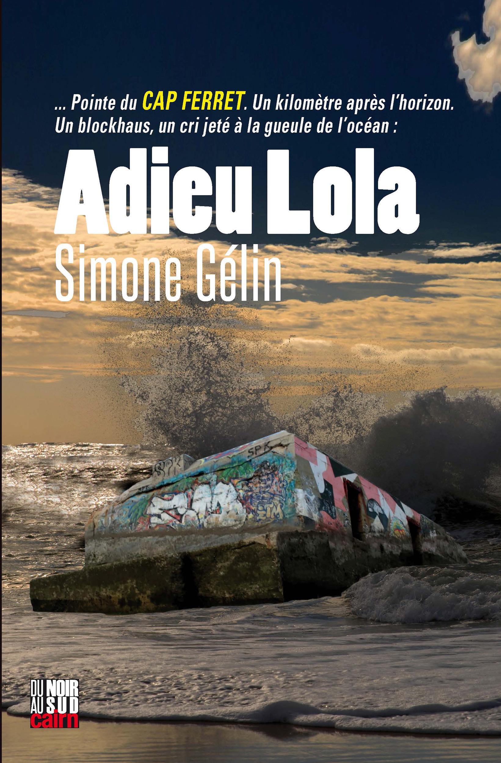 Adieu Lola  - Simone Gélin