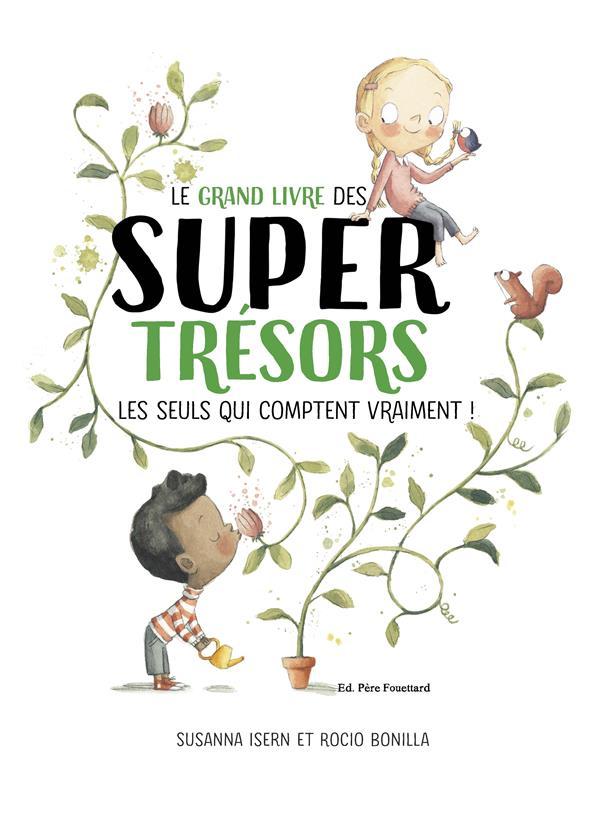 Le grand livre des supertrésors