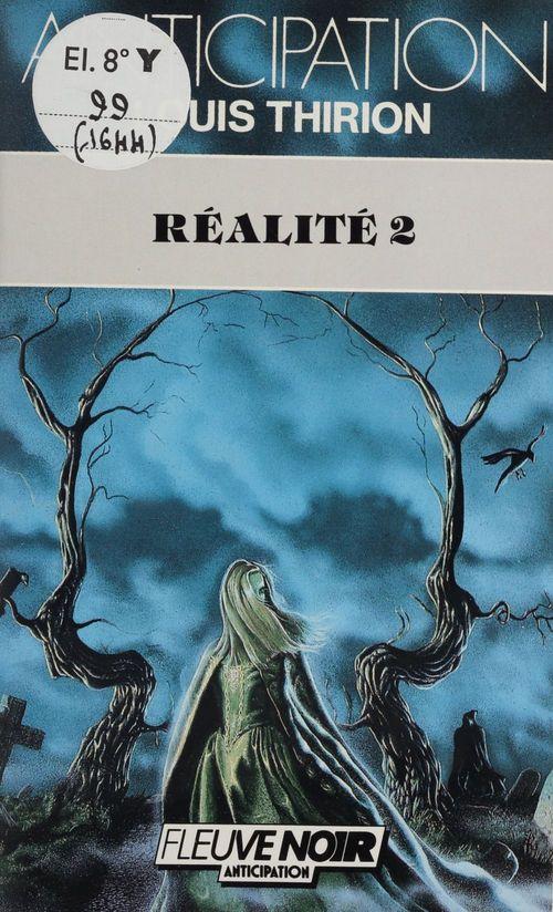 Réalité 2  - Thirion/L  - Louis Thirion