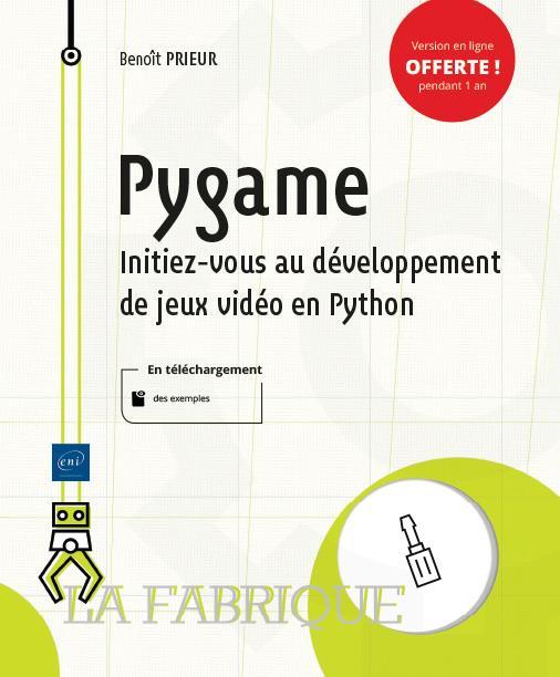Pygame ; initiez-vous au développement de jeux vidéo en Python