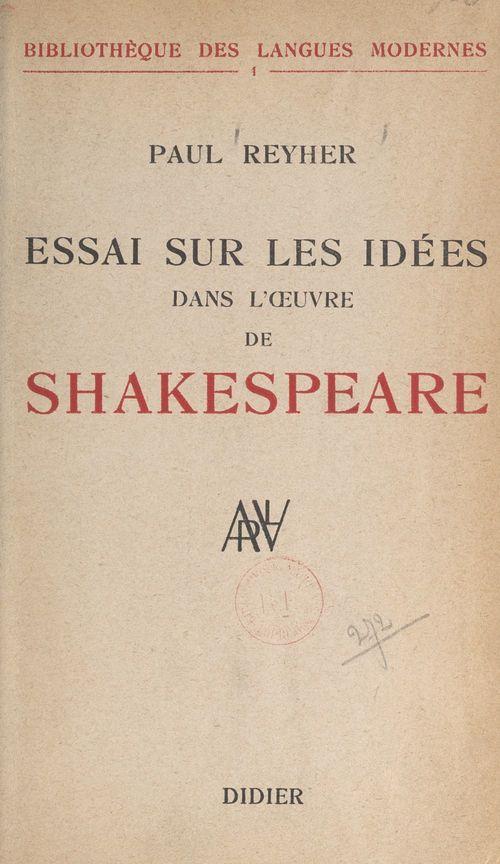 Essai sur les idées dans l'oeuvre de Shakespeare