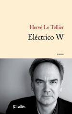 Vente livre : EBooks : Electrico W  - Hervé Le Tellier