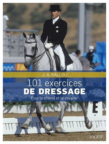 101 exercices de dressage ; pour le cheval et le cavalier