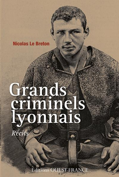 Grands criminels lyonnais