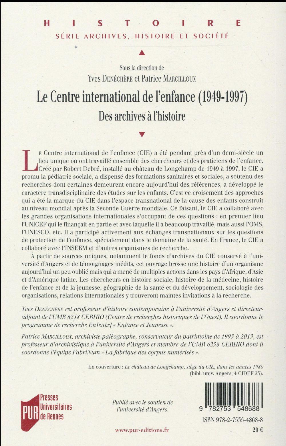 Le centre national de l'enfance (1949-1997) ; des archives à l'histoire