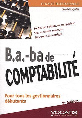 B.A. - Ba De Comptabilite (3e Edition)