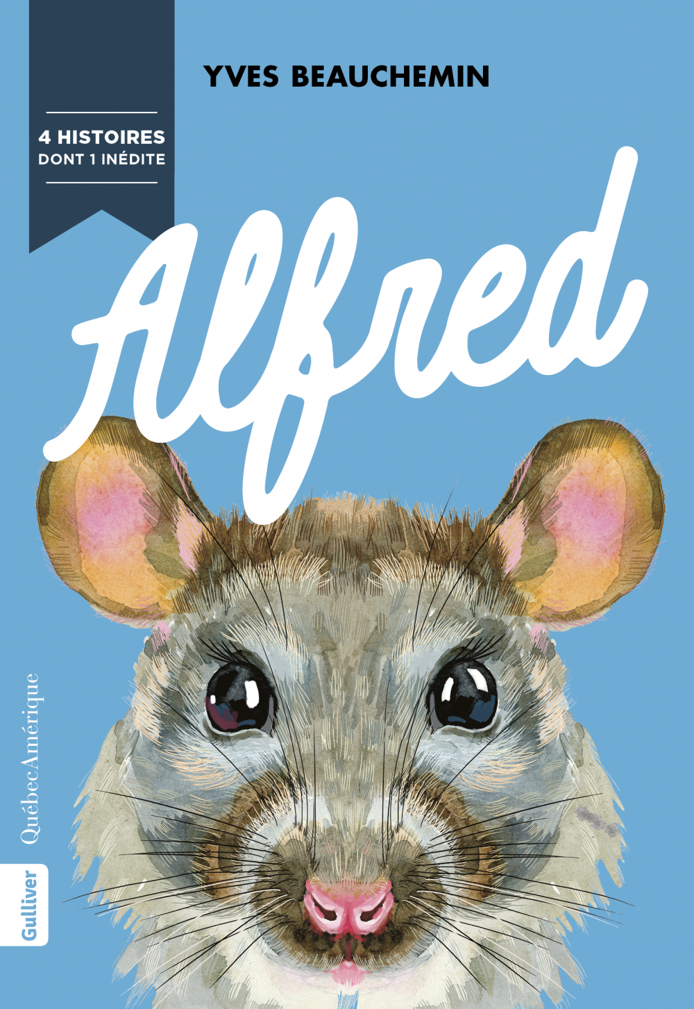 Alfred. 4 histoires dont 1 inedite