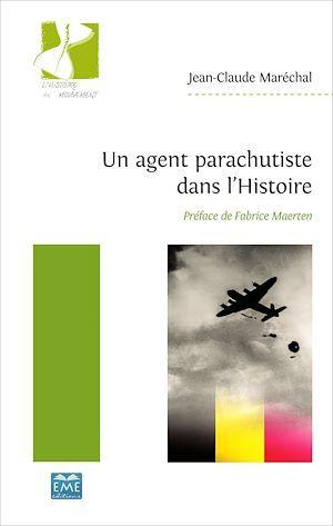 Un agent parachutiste dans l'histoire