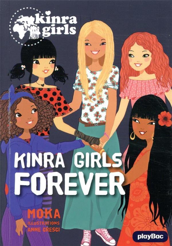 Kinra girls t.26 ; Kinra girls forever