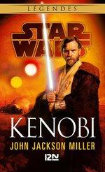 Star Wars - légendes ; Kenobi  - John Jackson MILLER
