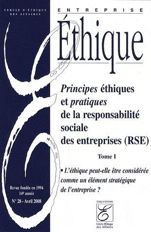 Principes Ethiques Et Pratiques De La Responsabilite Sociale Des Entreprises (Rse) T.1