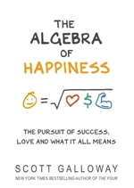 Vente Livre Numérique : The Algebra of Happiness  - Scott Galloway