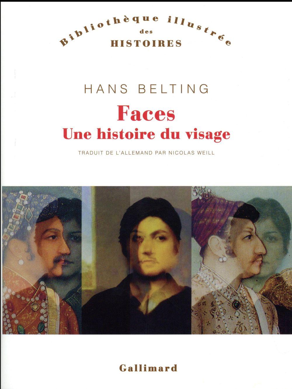 Faces ; une histoire du visage