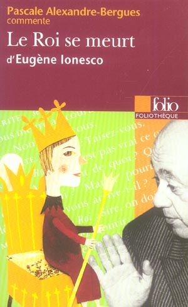 le roi se meurt d'eugene ionesco (essai et dossier)