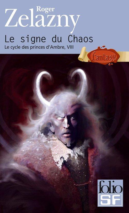 le cycle des princes d'Ambre t.8; le signe du chaos