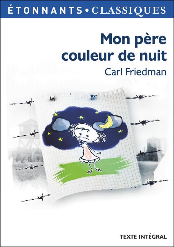 Friedman Carl - MON PERE COULEUR DE NUIT