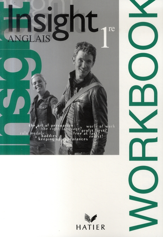 Insight Anglais 1re Ed 2007 - Workbook