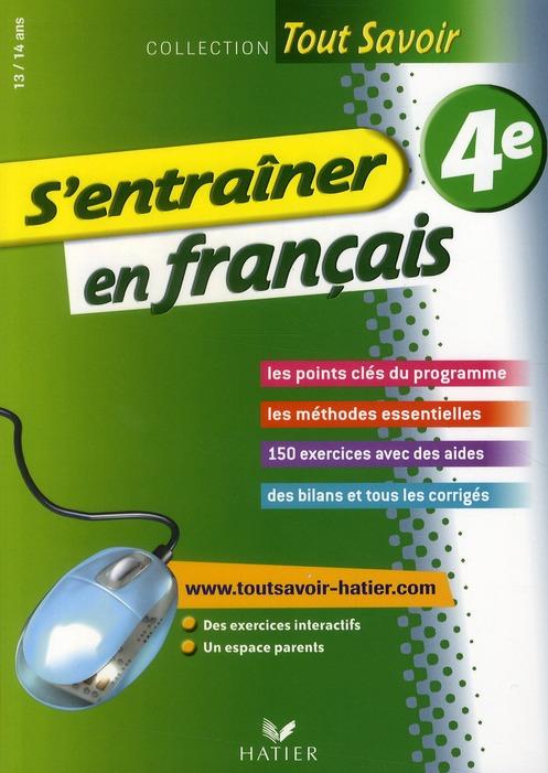 Tout Savoir; S'Entrainer En Francais ; 4eme
