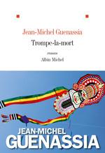 Vente Livre Numérique : Trompe-la-mort  - Jean-Michel Guenassia