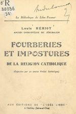Fourberies et impostures de la religion catholique
