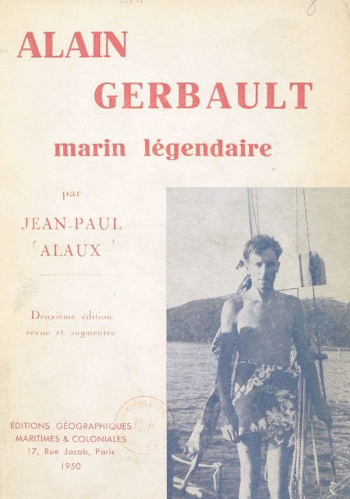 Alain Gerbault, marin légendaire