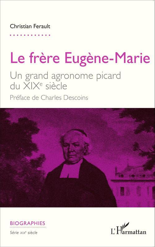 Le frère Eugène-Marie