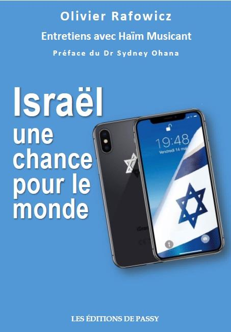 Israël, une chance pour le monde