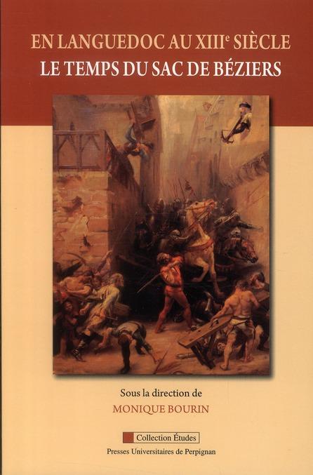 En Languedoc au XIII siècle ; le temps du sac de Béziers