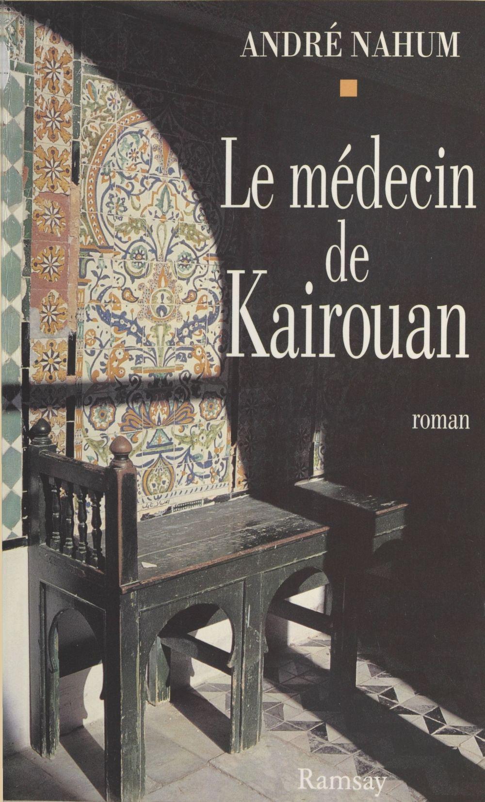Le medecin de kairouan