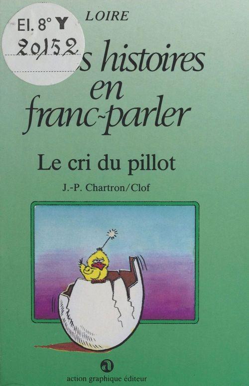 Le Cri du pillot : Loire