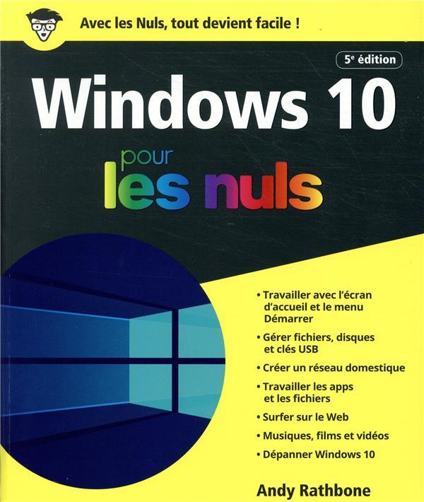 Windows 10 pour les nuls (5e édition)