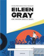 Eileen Gray ; une maison sous le soleil
