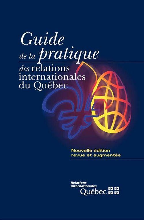 Guide de la pratique des relations internationales du quebec