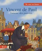 Vente Livre Numérique : Vincent de Paul, l'amour des pauvres  - Charlotte Grossetête