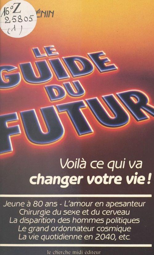 Le guide du futur