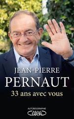 Vente Livre Numérique : 33 ans avec vous  - Jean-Pierre Pernaut