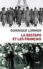 Vente Livre Numérique : La Gestapo et les Français  - Dominique LORMIER