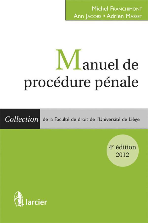manuel de procédure pénale (4e édition)
