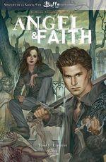 Angel & Faith t.1 ; l'épreuve  - Christos Gage - Christos N. Gage - Rebekah Isaacs - Joss Whedon