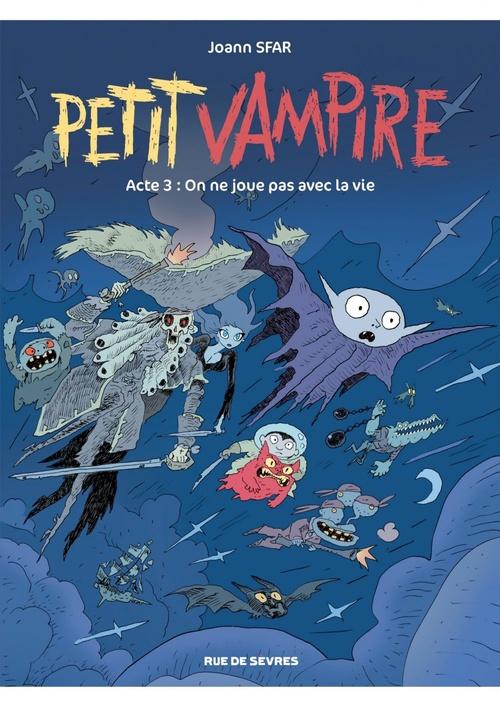 Petit vampire - Tome 3 - On ne joue pas avec la vie