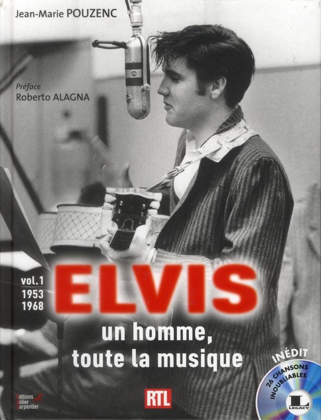 Elvis ; Un Homme, Toute La Musique