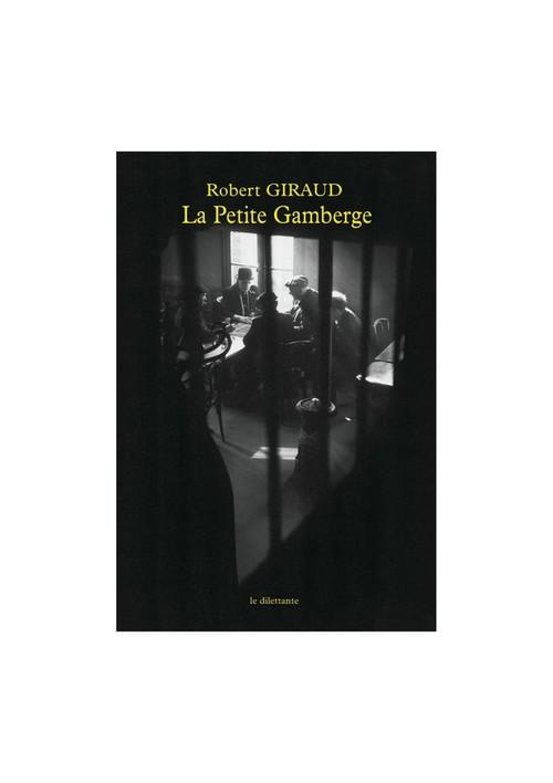 Vente EBooks : La Petite Gamberge  - Robert GIRAUD