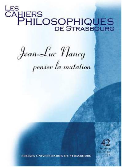 Jean-Luc Nancy ; penser la mutation