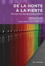 Vente Livre Numérique : De la honte à la fierté  - Michel Dorais