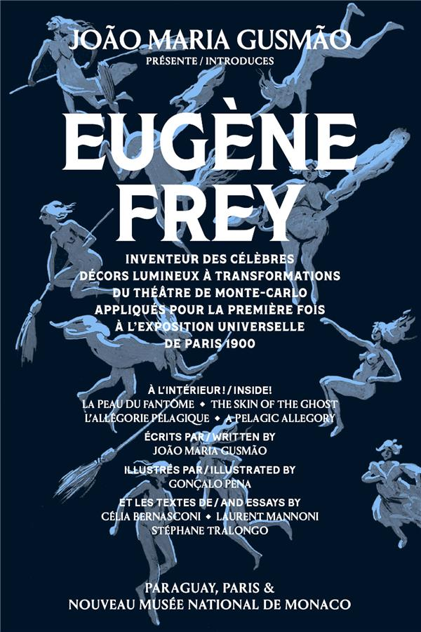 João Maria Gusmão présente Eugène Frey ; inventeur des célèbres décors lumineux à transformations du Théâtre de Monte Carlo appliqués pour la première fois à l'Exposition universelle de Paris 1900