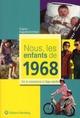 NOUS, LES ENFANTS DE  -  1968  -  DE LA NAISSANCE A L'AGE ADULTE