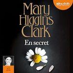 Vente AudioBook : En secret  - Mary Higgins Clark