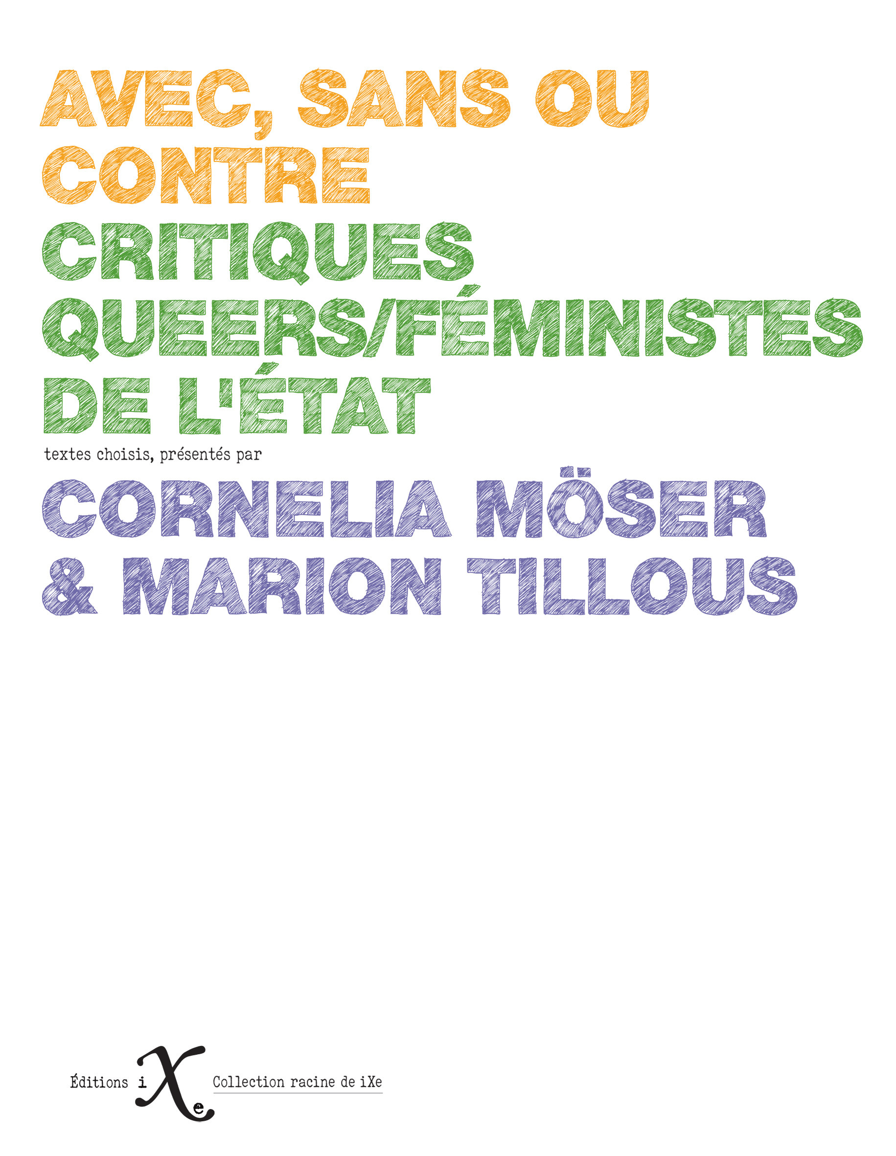 Avec, sans ou contre ; critiques queers/féministes de l'Etat